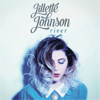 Jillette Johnson - River