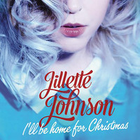 Jillette Johnson - I'll Be Home For Christmas