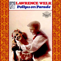 Lawrence Welk - Polkas on Parade