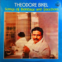 Theodore Bikel - Songs of Bondage and Freedom