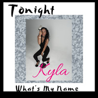 Kyla - Tonight