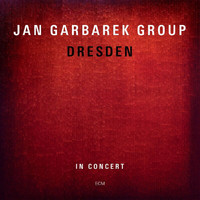 Jan Garbarek Group - Dresden (Live In Concert)