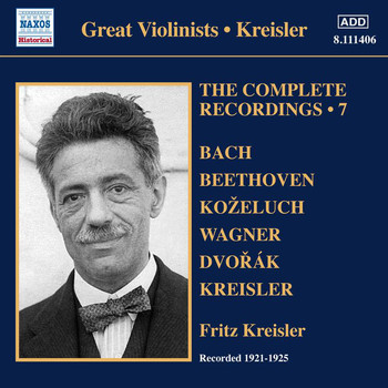 Fritz Kreisler - Kreisler: The Complete Recordings, Vol. 7 (1921-1925)