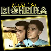 Righeira - I nostri Maxi successi anni '80 (Maxi Mix Versions)