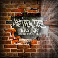 Artifacts - Easter (Explicit)