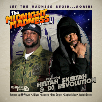 Heltah Skeltah - The Midnight Madness (feat. DJ Revolution) [Remixes] - EP (Explicit)