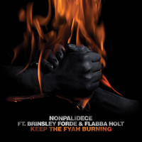 Nonpalidece - Keep the Fyah Burning
