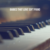 Rockabye Lullaby, Bedtime Baby and Lulaby - Babies that Love Soft Piano