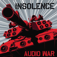 Insolence - Audio War