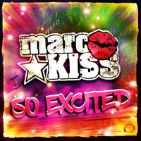 Marc Kiss - So Excited