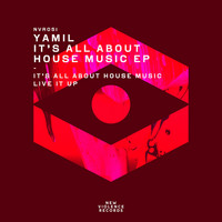 Yamil - It's All About House Music EP