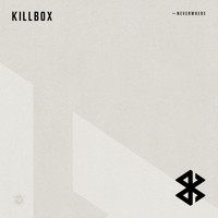 Killbox - Neverwhere