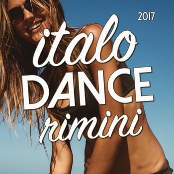 Various Artists - Italo Dance Rimini 2017