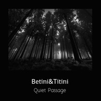 Betini&Titini - Quiet Passage