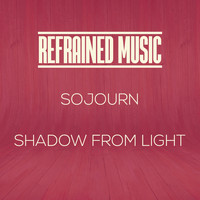Shadow From Light - Sojourn