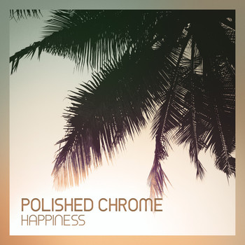 Polished Chrome - In the Garden