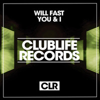 Will Fast - You & I