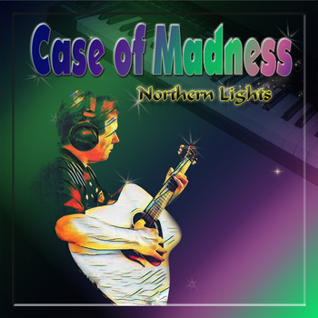 Case of Madness - Northern Lights