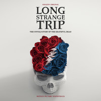 Grateful Dead - Long Strange Trip (Highlights from the Motion Picture Soundtrack)