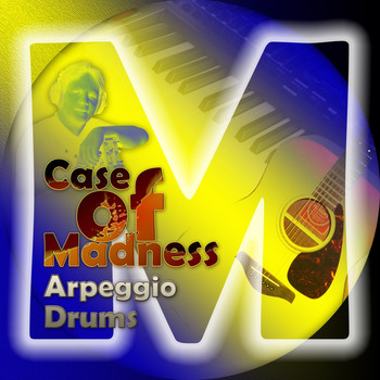 Case of Madness - Arpeggio Drums