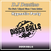 D.J Dantino - Hypnotic Party