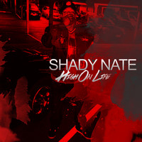 Shady Nate - High on Life (Explicit)