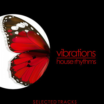 Various Artists - Vibrations (House Rhythms)