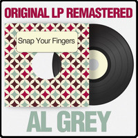 Al Grey - Snap Your Fingers (Original LP Remastered)