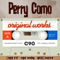 Perry Como - Original Works (Original Artist, Original Recordings)