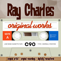 Ray Charles - Original Works (Original Artist, Original Recordings)