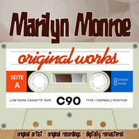 Marilyn Monroe - Original Works (Original Artist, Original Recordings)