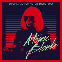 David Bowie - Atomic Blonde (Original Motion Picture Soundtrack)
