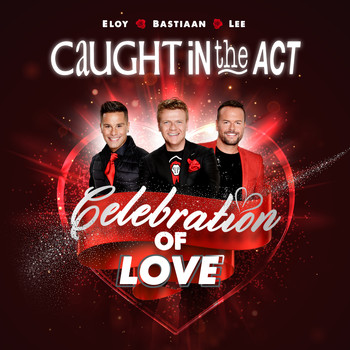 Caught In The Act - Celebration Of Love