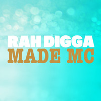 Rah Digga - Made MC (Explicit)