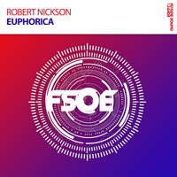 Robert Nickson - Euphorica
