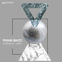 Frank Biazzi - Darkness / Shift