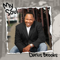 Darius Brooks - My Soul