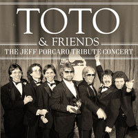 Toto - The Jeff Porcaro Tribute Concert (Live)