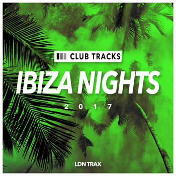 Various Artists - IBIZA Nights: 2017