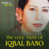 Iqbal Bano - The Very Best of Iqbal Bano