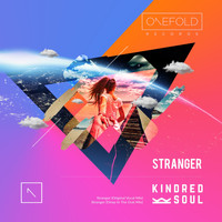 Kindred Soul - Stranger