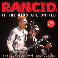 Rancid - If the Kids Are United (Live)