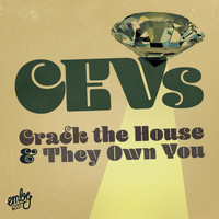 CEV's - Crack The House EP