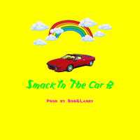 Bob - Smack in the Car B