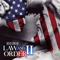 Bossman - Law and Order II