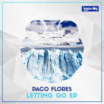 Paco Flores - Letting Go EP
