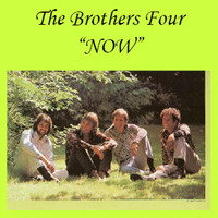 The Brothers Four - Now
