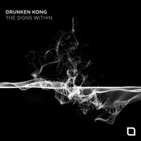 Drunken Kong - The Signs Within