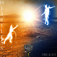 Heartless - Fire & Ice