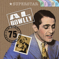 Al Bowlly - Superstar Files